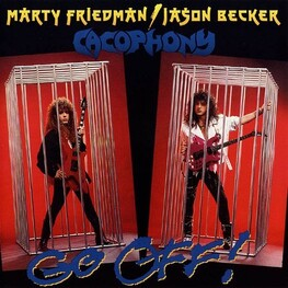 CACOPHONY - Go Off (CD)