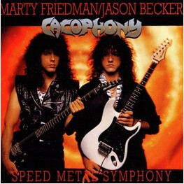 CACOPHONY, MARTY FRIEDMAN, JASON BECKER - Speed Metal Symphony (CD)
