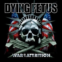 DYING FETUS - War Of Attrition (CD)