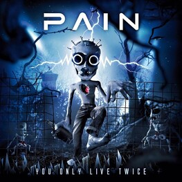 PAIN - You Only Live Twice (CD)
