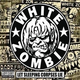 WHITE ZOMBIE - Let Sleeping Corpses Lie (5 Disc Set) (4CD)