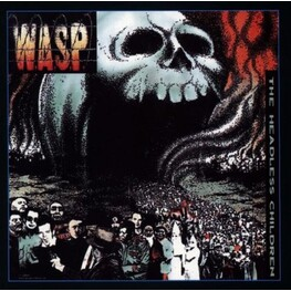 W.A.S.P. - WASP - Headless Children, The (Deluxe Edition) (2CD)