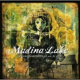 MADINA LAKE - From Them, Through Us, To You (CD)