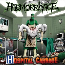 HAEMORRHAGE - Hospital Carnage (CD)
