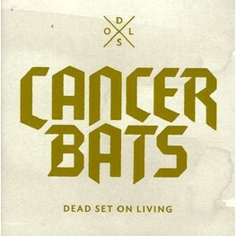 CANCER BATS - Dead Set On Living (CD)