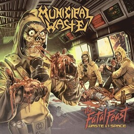 MUNICIPAL WASTE - Fatal Feast (CD)