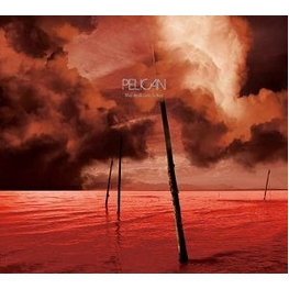 PELICAN - What We All Come To Need (2 Lp) (2LP)