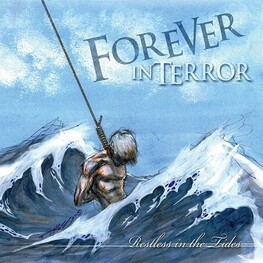 FOREVER IN TERROR - Restless In The Tides (CD)