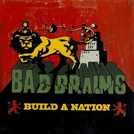 BAD BRAINS - Build A Nation (CD)
