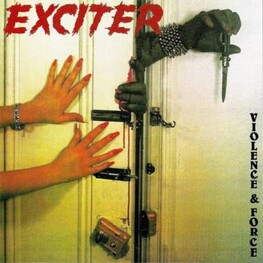 EXCITER - Violence And Force (CD)