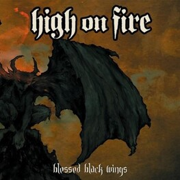 HIGH ON FIRE - Blessed Black Wings (Lmtd Ed. Digibook 2 Lp Set) (2LP)