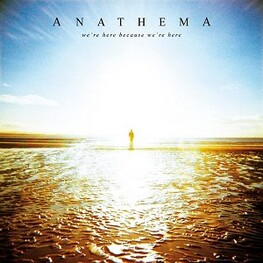 ANATHEMA - We're Here Because We're Here (2LP)