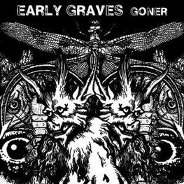 EARLY GRAVES - Goner (LP)