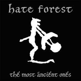 HATE FOREST - Most Ancient Ones (LP)