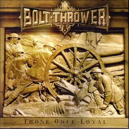 BOLT THROWER - Those Once Loyal (LP)