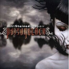 POISONBLACK - Lust,Stained,Despair (CD)