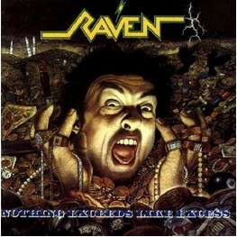 RAVEN - Nothing Exceeds Like Excess (2 Lp) (2LP)