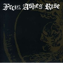FROM ASHES RISE - Rejoice The End/rage Of Sanity (7 Inch Single) (7in)