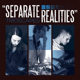 TRIOSCAPES - Separate Realities (CD)