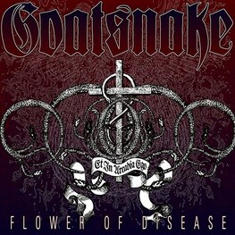 GOATSNAKE - Flower Of Disease (CD)