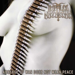 IMPALED NAZARENE - Absence Of War Does Not Mean Peace (CD)