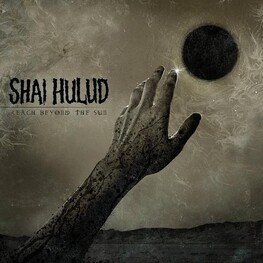 SHAI HULUD - Reach Beyond The Sun (LP)
