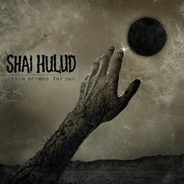 SHAI HULUD - Reach Beyond The Sun (Explicit Version) (CD)