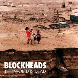 BLOCKHEADS - This World Is Dead (CD)
