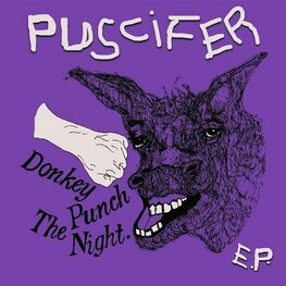 PUSCIFER - Donkey Punch The Night (CDEP)