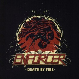 ENFORCER - Death By Fire (CD)