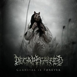 DECAPITATED - Carnival Is Forever (Incl. Dvd/deluxe Ed.) (CD)