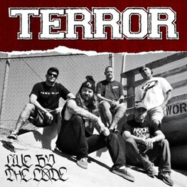 TERROR - Live By The Code (CD)