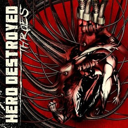 HERO DESTROYED - Throes (CD)