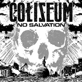 COLISEUM - No Salvation (Explicit Version) (CD)