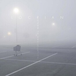 LOCRIAN - Return To Annihilation (Digipak) (CD)