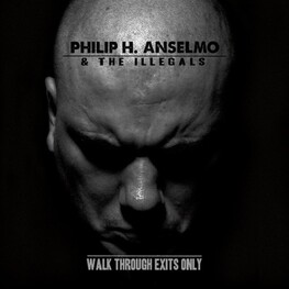 PHILIP H. ANSELMO & THE ILLEGALS - Walk Through Exits Only (Swamp Green Coloured Vinyl) (LP)