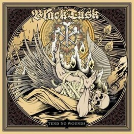 BLACK TUSK - Tend No Wounds (CD)