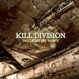 KILL DIVISION - Destructive Force (CD)