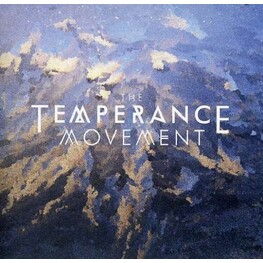 THE TEMPERANCE MOVEMENT - The Temperance Movement (CD)
