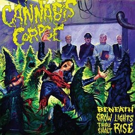 CANNABIS CORPSE - Beneath Grow Lights Thou Shalt (CD)