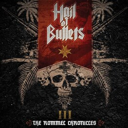HAIL OF BULLETS - Iii The Rommel Chronicles (CD)