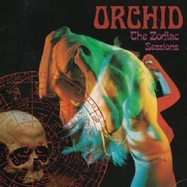 ORCHID - Zodiac Sessions, The (CD)