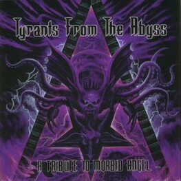 MORBID ANGEL TRIBUTE - Tyrants From The Abyss (CD)