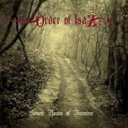 ORDER OF ISAZ - Seven Years Of Famine (CD)