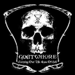 GOATWHORE - Carving Out The Eyes Of God (LP)