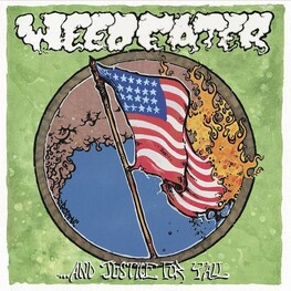 WEEDEATER - & Justice For Y'all (Reissue W/bonus Tracks) (CD)