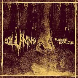 COLUMNS - Please Explode (CD)