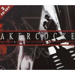 AKERCOCKE - Chronzon/words That Go Unspoken, Deeds That Go Undone (CD)