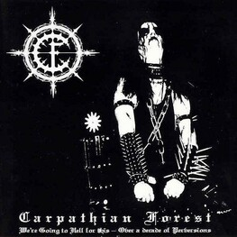CARPATHIAN FOREST - We Are Going To Hell For This (CD)