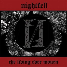 NIGHTFELL - The Living Ever Mourn (CD)
